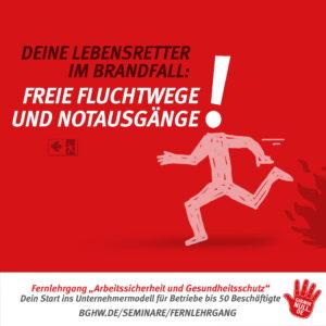 Deine Lebensretter im Brandfall: Freie Fluchtwege und Notausgänge!