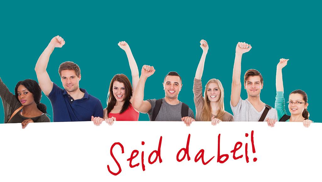Junge Leute recken den Arm hoch SEID DABEI!