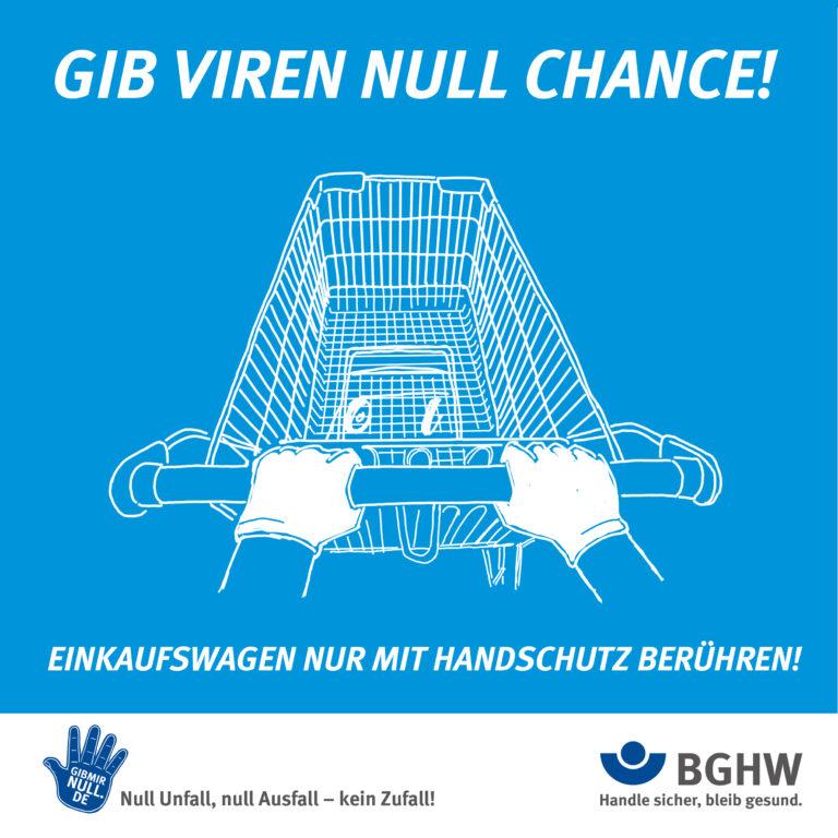 Gib Viren null Chance! Einkaufswagen nur mit Handschutz berühren! (Foto: BGHW)
