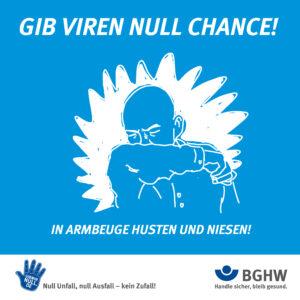 Gib Viren null Chance! In Armbeuge husten und niesen!