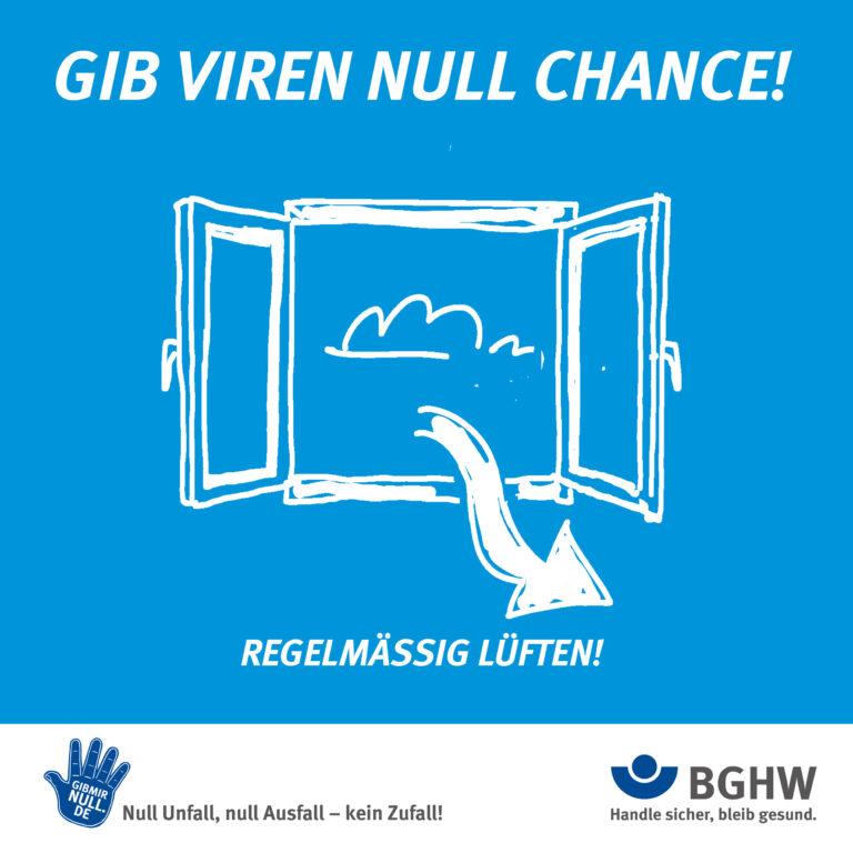 Gib Viren null Chance! Regelmäßig lüften! (Foto: BGHW)
