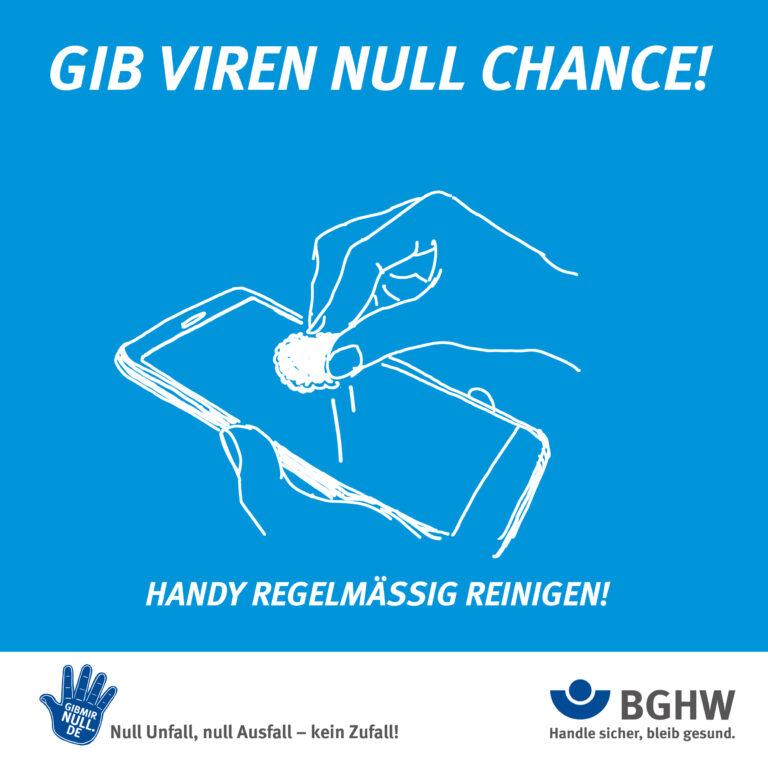Gib Viren null Chance! Handy regelmäßig reinigen!