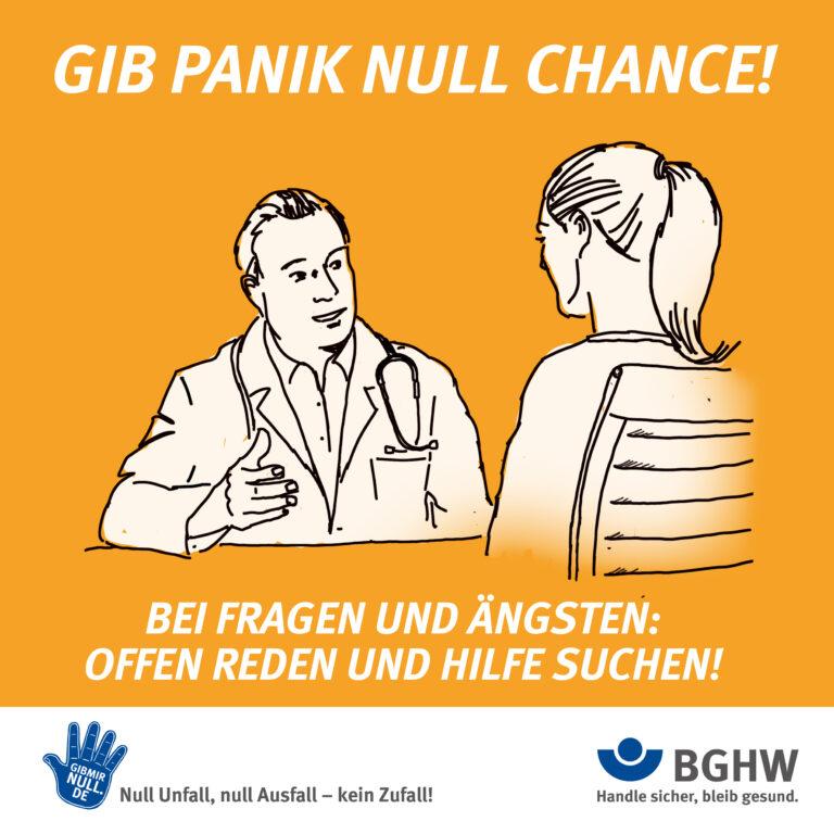 GIB PANIK NULL CHANCE! Bei Fragen und Ängsten: Offen reden und Hilfe suchen!