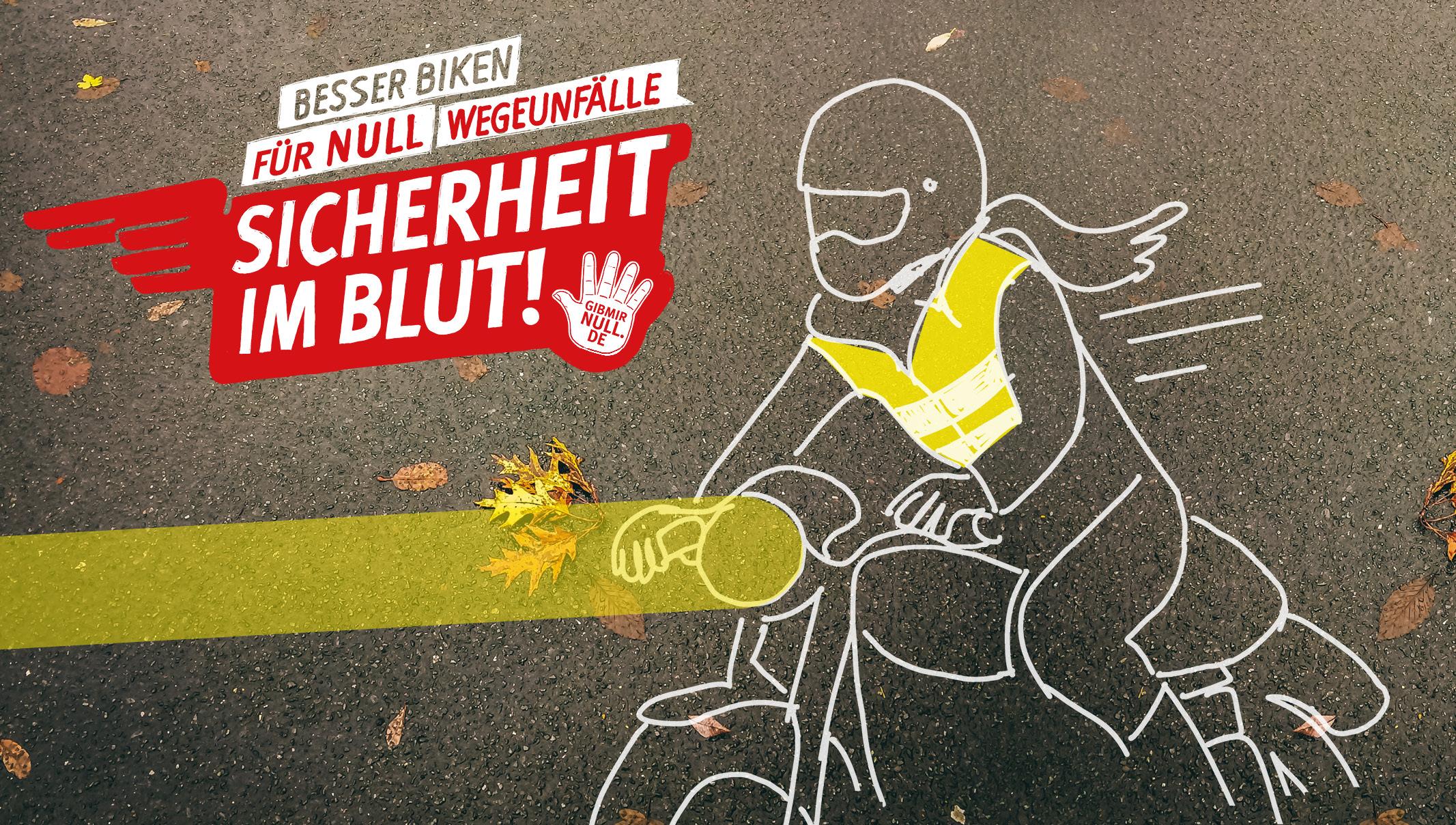 Besser biken für null Wegeunfälle. Sicherheit im Blut